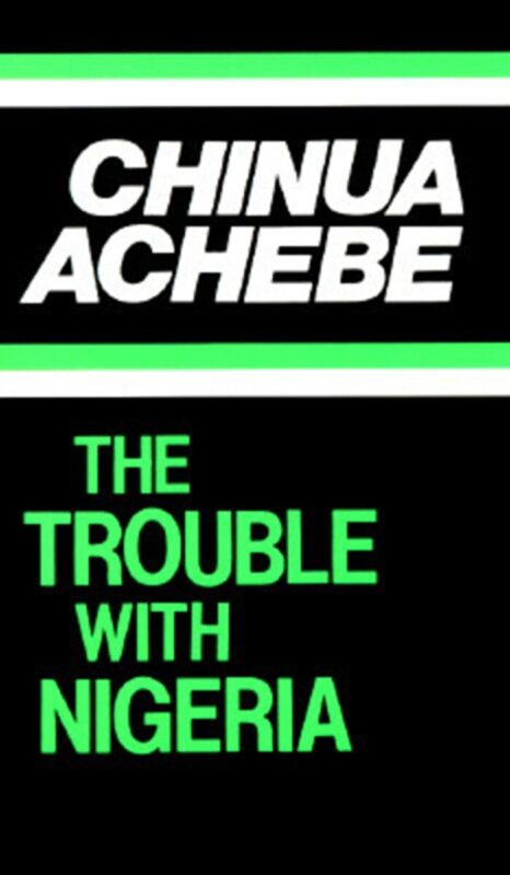 Free PDF: The Trouble with Nigeria by Chinua Achebe